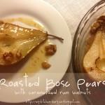 Συνταγή Από Jenny Για Ψητά Καραμελωμένα Αχλάδια Με Ρούμι Και Καρύδια / Roasted B...